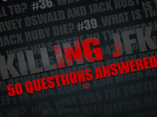 Killing JFK - 50 questions answered