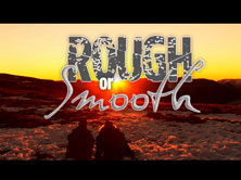 Rough or Smooth